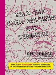 Creatief communiceren met kinderen -meer dan 20 voorbeelden hoe je op een speelse en kindvriende Drukker, Lieke