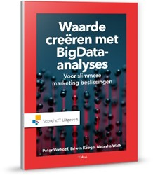 Waarde creeren met big data-analytics -voor slimmere marketing beslis singen Verhoef, Peter