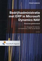 Bedrijfsadministratie met ERP in Microso -financieel geinformeerd Overgaag, C.A.