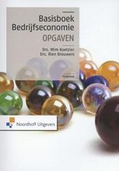 Basisboek Bedrijfseconomie opgaven Koetzier, Wim