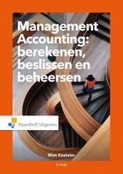 Management accounting -berekenen, beslissen en beheer sen Koetzier, Wim