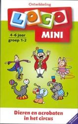 Loco mini -4-6 jaar groep 1-2 dieren en a crobaten in het circus