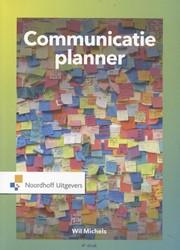 Communicatieplanner Michels, Wil