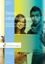 Word informatievaardig -digitale informatie selecteren , beoordelen en verwerken Brand-Gruwel, Saskia