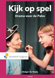 Kijk op spel -drama voor de Pabo Nooij, Holger de