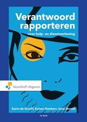 Verantwoord Rapporteren voor hulp- en di Graaff, Karin de