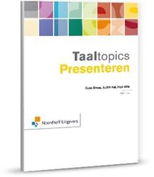 Taaltopics Presenteren Braas, Cees
