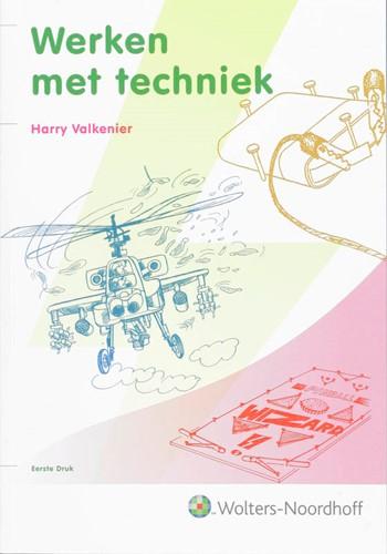 Werken met techniek Valkenier, H.