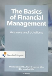 The Basics of financial management -Answers and Solutions Koetzier, W.