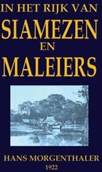 In het land van Siamezen en Maleiers Morgenthaler, Hans