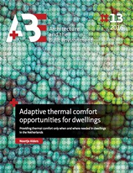 Adaptive thermal comfort opportunities f -providing thermal comfort only when and where needed in dwel Alders, Noortje