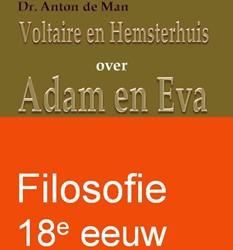 Voltaire en Hemsterhuis over Adam en Eva Man, Anton de
