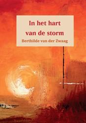 In het hart van de storm Zwaag, Berthilde van der