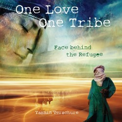 One Love - One Tribe -Face behind the Refugee Verschure, Yasmin