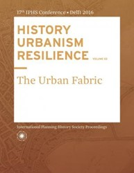 HISTORY URBANISM RESILIENCE VOLUME 02 -The Urban Fabric Hein, Carola