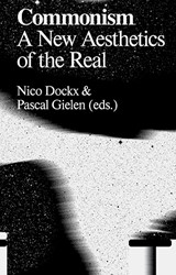 Commonism -A New Aesthetics of the Real Dockx, Nico