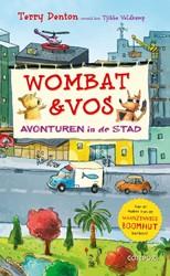 Wombat en Vos - Avonturen in de stad Denton, Terry