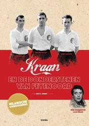 Kraan en de donderstenen van Feyenoord Swart, Jan D.