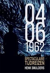 04-06-1962 -Spectaculaire Tijdreizen Smulders, Henk
