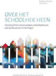 Over het schoolhek heen -interdisciplinair samenwerken, ontwikkelkansen voor professi Star, Angele van der