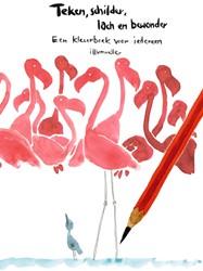 Teken, schilder. lach en bewonder -Een kleurboek voor iedereen Muller, Daniel