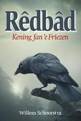 Redbad -Kening fan 'e Friezen Schoorstra, Willem