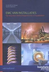 EMC van Installaties -op weg naar elektromagnetische compatibiliteit Helvoort, M.J.A.M. van