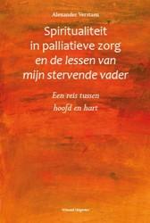Spiritualiteit in palliatieve zorg en de -een reis tussen hoofd en hart Verstaen, Alexander