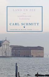 Land en zee -een wereldhistorische beschouw ing Schmitt, Carl