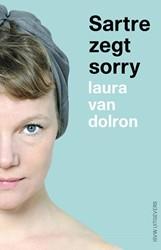 Sartre zegt Sorry Dolron, Laura van
