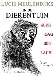 IN DE DIERENTUIN, ELKE DAG EEN LACH Meulendijks, Lucie