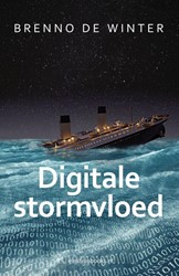Digitale stormvloed -the internet of humans Winter, Brenno de