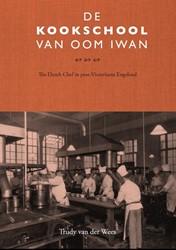 De kookschool van Oom Iwan -The Dutch chef in post-Victori aans Engeland Wees, Trudy van der