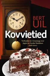 Kovvietied -verhoalen in t Grunnegs over A ppie en Geeske Stainhoes (dail Uil, Bert