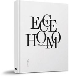Ecce Homo. Zie de mens Rinckhout, Eric
