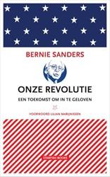Onze revolutie -Een toekomst om in te geloven Sanders, Bernie