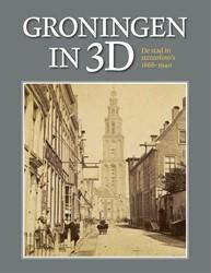 Groningen in 3D -De stad in stereofoto's 1 940 Wierts, Henk
