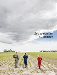 Verandering-zes boerderijen in Groningen -Zes boerderijen in Groningen Cock, Harry