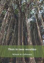 Thuis in twee werelden Callewaert, Winand M.
