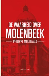 De waarheid over Molenbeek Moureaux, Philippe