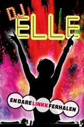 DJ Elle en oare LinKkferhalen -en oare LinKk ferhalen