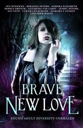 Brave New Love -young adult diversityverhalen Minkman, Jen