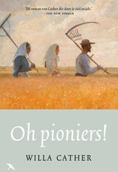 Oh pioniers! Cather, Willa
