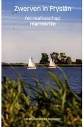 Zwerven in Frysland -recreatieschap Marrekrite Adil, Adnan