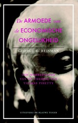 De armoede van economische gelijkheid -een weerlegging van Piketty Reisman, George G.