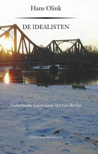 De Idealisten -Nederlandse kunstenaars in Oos t-Berlijn Olink, Hans