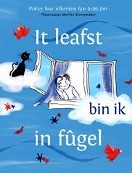 It leafst bin ik in fugel -Poezy foar elkenien fan 9-99 jier