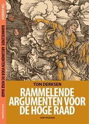 Rammelende argumenten voor de Hoge Raad -Wegpoetsstrategieen van mr. A ben in de herzieningszaak Bayb Derksen, Ton