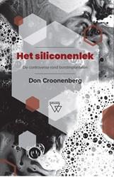 Het siliconenlek -De controverse rond borstimpla ntaten Croonenberg, Don