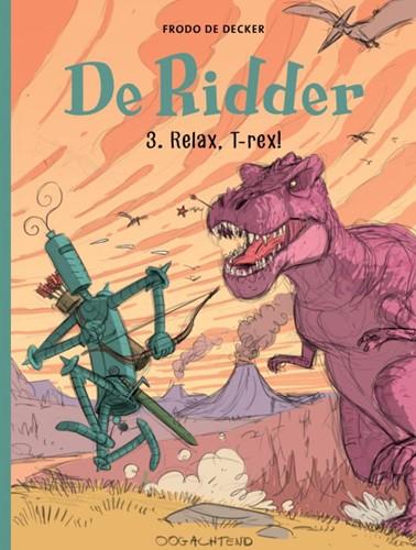 Relax T-rex -Frodo De Decker De Decker, Frodo